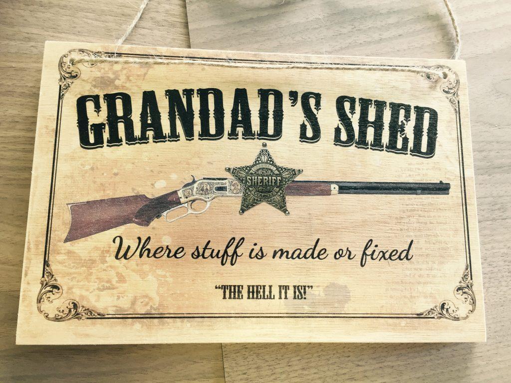 Grandads shed plaque