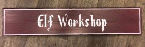 Elf Workshop wooden sign