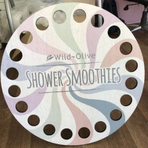 Wild Olive shower smoothies sign